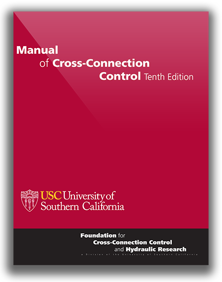 Manual of Cross-Connection Control Tenth Edition